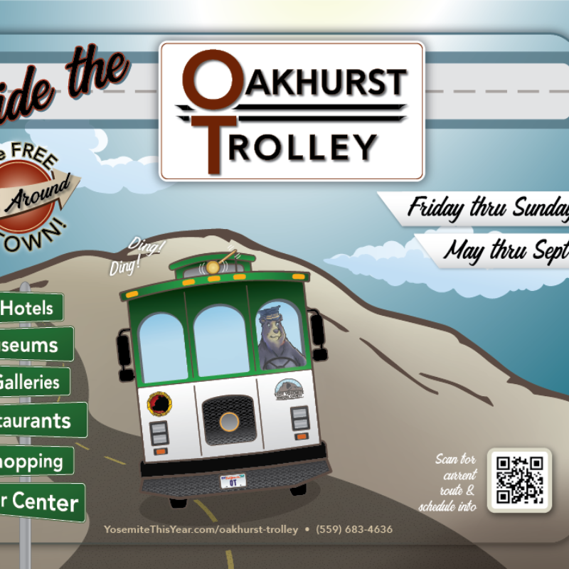 Ride the Oakhurst Trolley - Advertisement